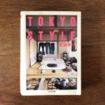 インテリアのバイブル/TOKYO STYLE